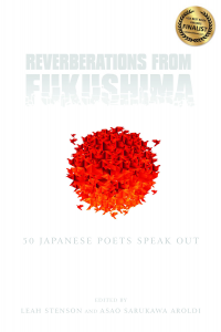 Reverberations from Fukushima: 50 Japanese Poets Speak Out