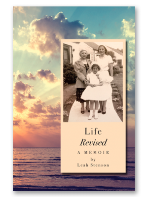 Leah_Stenson_LifeRevised_A_Memoir